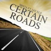 Certain Roads by Mista
