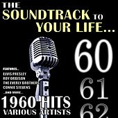 The Soundtrack to Your Life:1960 Hits by Various Artists