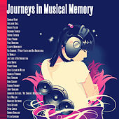 Journeys in Musical Memory (Remastered) by Various Artists