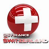 PsyTrance Switzerland by Various Artists
