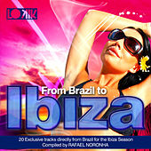 From Brazil to Ibiza by Rafael Noronha di Various Artists