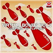 Virtual Bombs - Vol 1 (Compiled by Flippers) by Various Artists