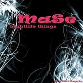 Nightlife Things by Mase