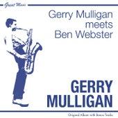 Gerry Mulligan Meets Ben Webster (Original Album Plus Bonus Tracks) von Gerry Mulligan