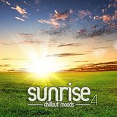 Sunrise - Chillout Moods Vol. 4 by Various Artists
