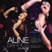 Aline Barros 20 Anos Ao Vivo de Aline Barros