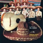 El Mejor del Mundo de Mariachi Vargas de Tecalitlan
