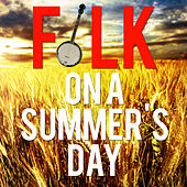 Folk On A Summer's Love by Various Artists