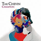 Champion - Single by The Chevin