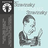 Igor Stavinsky Performs Stravinsky by Various Artists