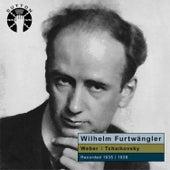 Wilhelm Furtwängler Conducts Weber & Tchaikovsky by Various Artists