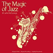 The Magic of Jazz - 35 Selected Songs di Various Artists