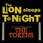 The Lion Sleeps Tonight (Wimoweh) de The Tokens