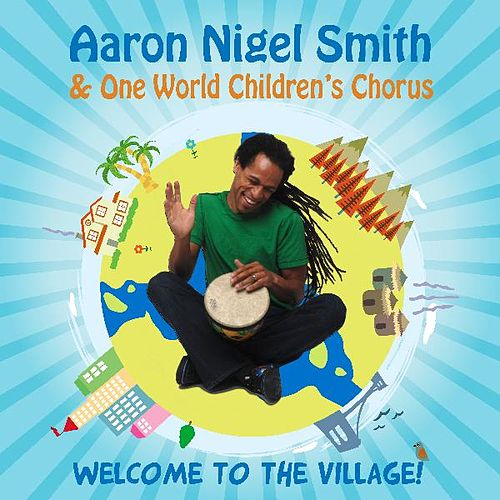 Welcome to the Village! von Aaron Nigel Smith