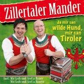 Ja mir san wilde Hund, mir san Tiroler von Zillertaler Mander