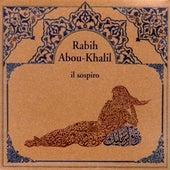 Abou-Khalil, Rabih: Il Sospiro von Rabih Abou-Khalil