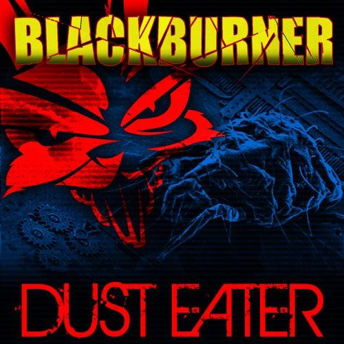 Dust Eater by Blackburner
