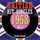 British Hit Singles 1958 Volume 8 by Various Artists