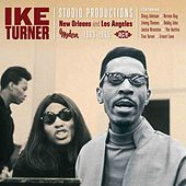 Ike Turner Studio Productions: New Orleans And Los Angeles 1963-65 von Various Artists