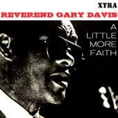 A Little More Faith de Reverend Gary Davis