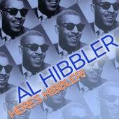 Here's Hibbler! by Al Hibbler