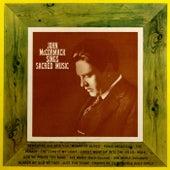 Sings Sacred Music by John McCormack
