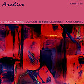 Concerto For Clarinet & Combo by Shelly Manne