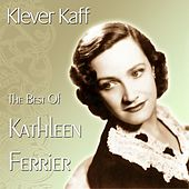 Klever Kaff - The Best Of Kathleen Ferrier de Kathleen Ferrier
