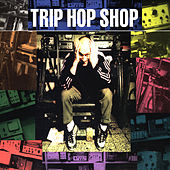 Trip Hop Shop von Various Artists