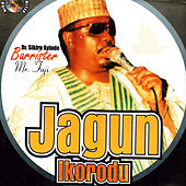 Jagun Ikorodu by Dr. Sikiru Ayinde Barrister