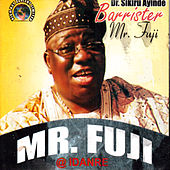 Mr. Fuji by Dr. Sikiru Ayinde Barrister