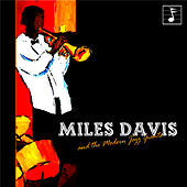 Miles Davis and the Modern Jazz Giants by Miles Davis