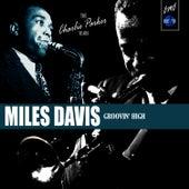 The Charlie Parker Years: Groovin' High de Miles Davis
