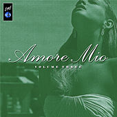 Amore Mio, Vol. 3 de Various Artists