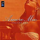 Amore Mio, Vol. 1 de Various Artists