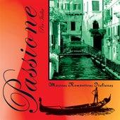 Passione per Italia - Musicas Romanticas Italianas de Various Artists