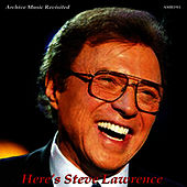 Here's Steve Lawrence by Steve Lawrence