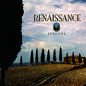 Tuscany (Digitally Remastered Version) by Renaissance