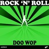 Rock 'n' Roll - Doo Wop by Various Artists