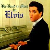 His Hand In Mine de Elvis Presley