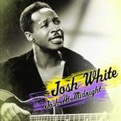 Josh At Midnight by Josh White