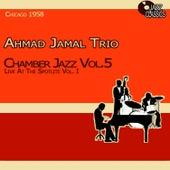 Chamber Jazz, Vol. 5 - Live at the Spotlite, Vol. 1 de Ahmad Jamal