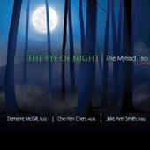 The Eye of Night by The Myriad Trio