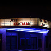 Better Live by Jeff Hartman