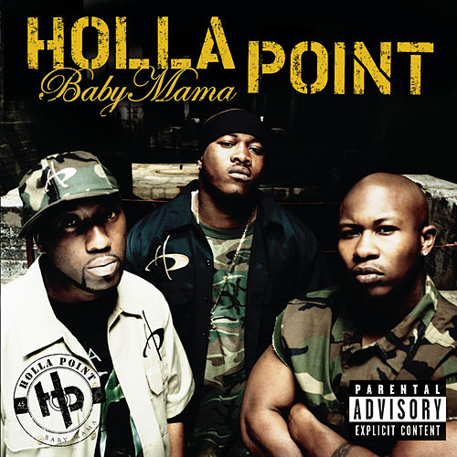 Baby Mama (part II) by Holla Point