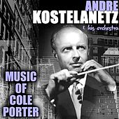Music Of Cole Porter de Andre Kostelanetz And His Orchestra