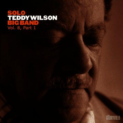 Solo Teddy Wilson Big Band Vol 8, Part 1 by Teddy Wilson