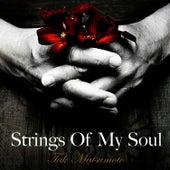 Strings of My Soul by Tak Matsumoto