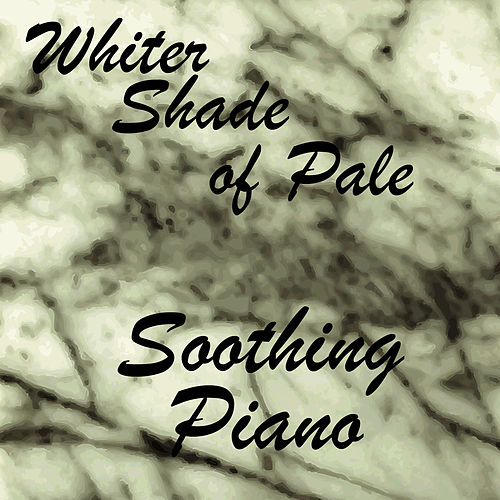 Soothing Instrumental Piano: Whiter Shade of Pale by Music Themes Players