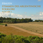 Frauen Stimmen Des Argentinische Folklore - Ausgabe 1 de Various Artists